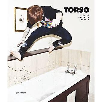 Torso - Streetwear T-shirt Graphics Exposed by Daniel Eckler - 9783899
