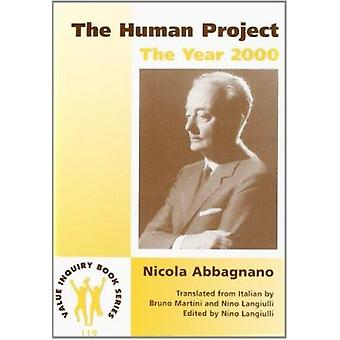 The Human Project - The Year 2000 by Nicola Abbagnano - Giuseppe Griec