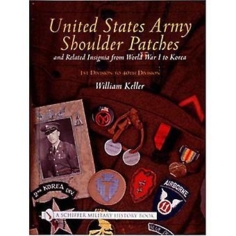 Vereinigte Staaten Armee Schulterpatches und verwandte Insignia: vom ersten Weltkrieg, Korea 1. Division 40. Division