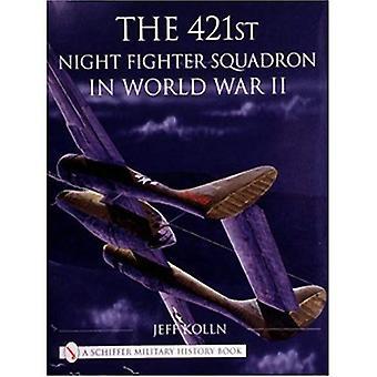 O esquadrão de lutador noturno 421st na segunda guerra mundial (livro de história militar de Schiffer)
