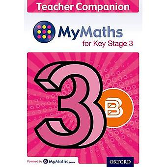 MyMaths for Key Stage 3 Teacher Companion 3B by James Nicholson