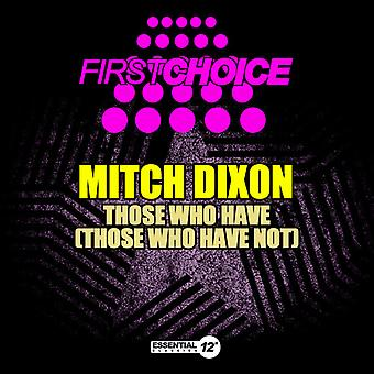 Mitch Dixon - Those Who Have (Those Who Have Not) USA import