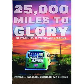 25, 000 Miles til herlighed [DVD] USA import