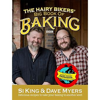 The Hairy Bikers' Big Book of Baking (Hardcover) by Hairy Bikers Myers Dave King Si