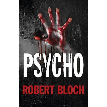 Psycho (Paperback) by Bloch Robert
