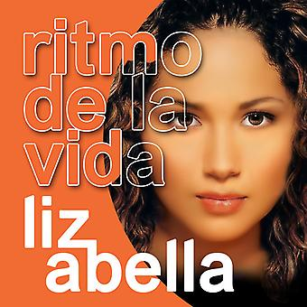 Liz Abella - import USA Ritmo De La Vida [CD]