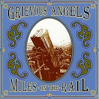 Grievous Angels - Miles on the Rail [CD] USA import