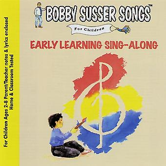 Bobby Susser Singers - Early Learning Sing-Along [CD] USA import