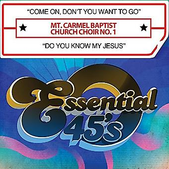 Mt Carmel Baptist Church Choir No 1 - Come on Don't You Want to Go / Do You Know My [CD] USA import