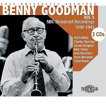 Benny Goodman - Benny Goodman: Vol. 5-Yale University Archive [CD] USA import