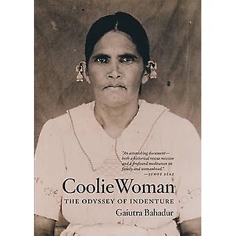 Mujer cuello Mao - la Odisea del contrato por Gaiutra Bahadur - 978022621