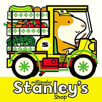 Stanley's Shop by William Bee - 9781780080505 Book