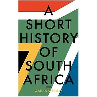 Short History of South Africa by Gail Nattrass - 9781785902932 Book