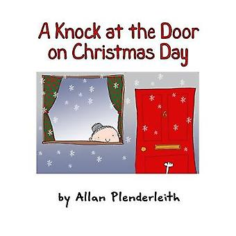 A Knock at the Door on Christmas Day by A Knock at the Door on Christ