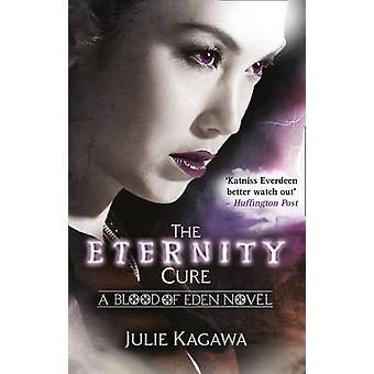 The Eternity Cure by Julie Kagawa - 9781848451858 Book