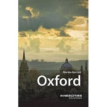 Oxford by Martin Garrett - 9781909930070 Book