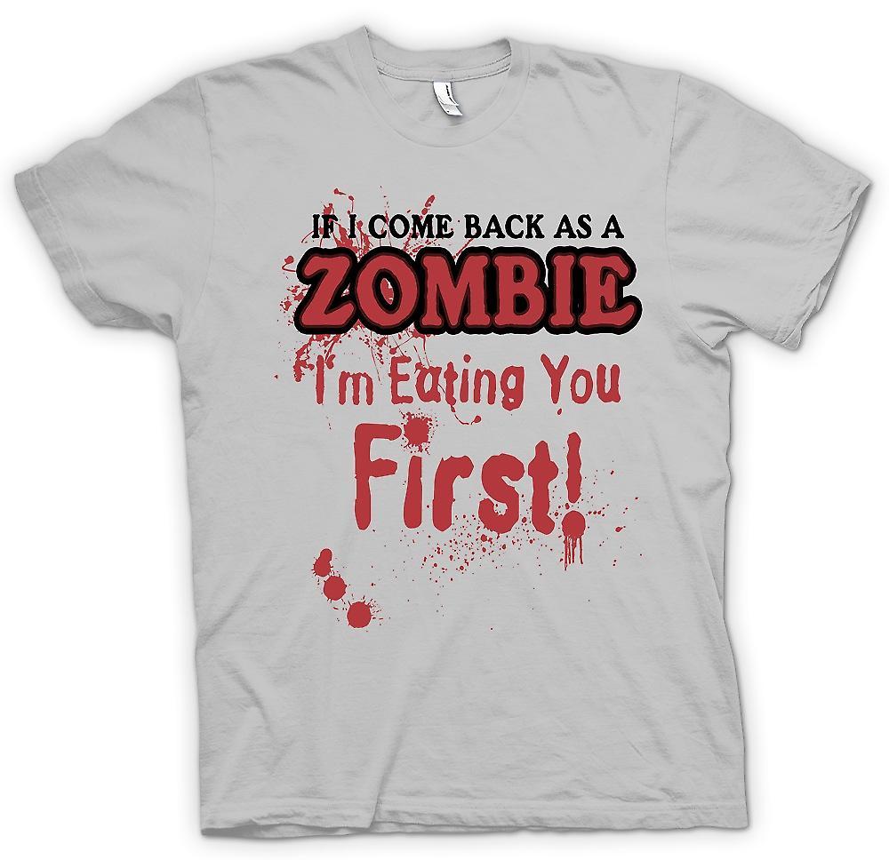 Herr T-shirt-om jag kommer tillbaka som en Zombie Im äter du först - Funny