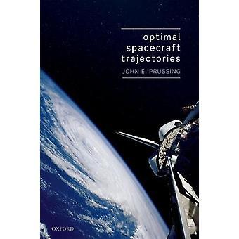 Optimal Spacecraft Trajectories by John Prussing - 9780198811114 Book