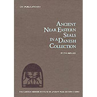 Ancient Near Eastern Seals in a Danish Collection by Eva Moller - 978