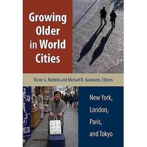 Growing Older in World Cicravates  nouveau York, London, Paris, and Tokyo