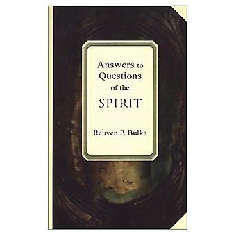 Answers to Questions of the Spirit