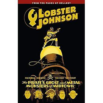 Hummer Johnson volym 5: Pirate's Ghost och metall monster av Midtown