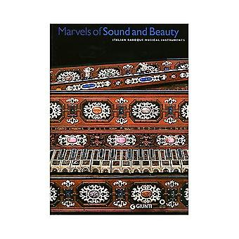 Marvels of Sound and Beauty: Italian Baroque Musical Instruments