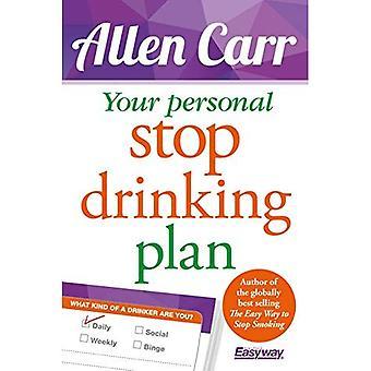 Votre Plan de consommation personnelle Stop: La méthode révolutionnaire pour arrêter l'alcool (Easyway de Allen Carr)