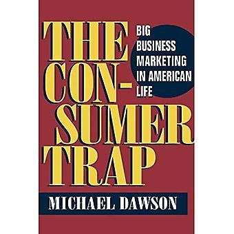 Le piège de la consommation (l'histoire de la Communication)