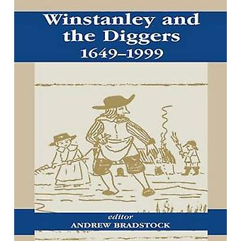 Winstanley and the Diggers 16491999 by Bradstock & Andrew