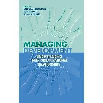 Managing Development by Robinson & Dorcas
