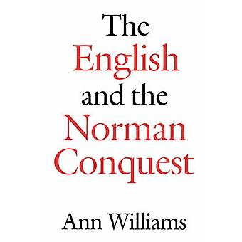 English and the Norman Conquest by Williams & Ann