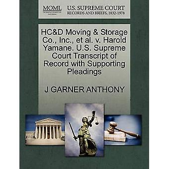 HCD Moving  Storage Co. Inc. et al. v. Harold Yamane. U.S. Supreme Court Transcript of Record with Supporting Pleadings by ANTHONY & J GARNER