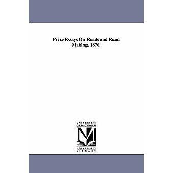 Essais de prix sur les routes et la prise de la route. 1870. par Massachusetts State Board of Agriculture