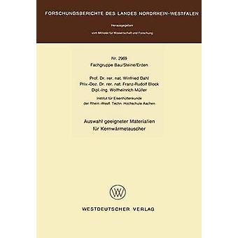 Auswahl geeigneter Materialien fr Kernwrmetauscher by Dahl & Winfried