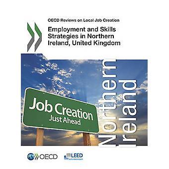 Comentários da OCDE sobre o emprego de criação de emprego Local e estratégias de habilidades na Irlanda do Norte, Estados Unidos da América pela OCDE