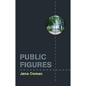 Public Figures by Jena Osman - 9780819575586 Book