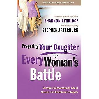 Preparing Your Daughter for Every Woman's Battle - Creative Conversati