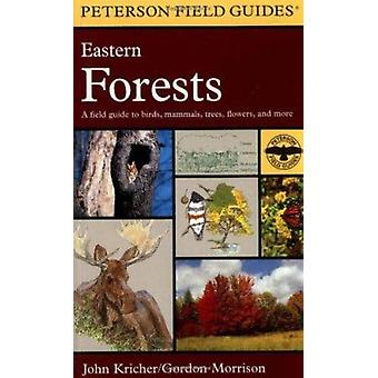 A Field Guide to Eastern Forests - North America by John C. Kricher -