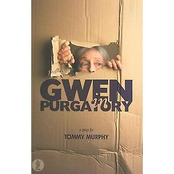 Gwen in Purgatory by Tommy Murphy - 9780868198941 Book