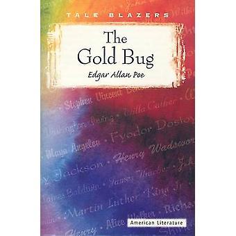 The Gold Bug by Edgar Allan Poe - 9780895987174 Book