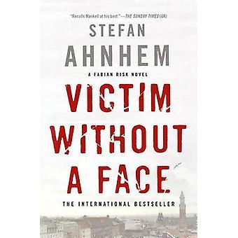 Victim Without a Face by Stefan Ahnhem - Rachel Willson-Broyles - 978