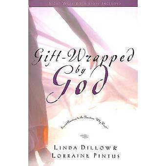 Gift-Wrapped by God - Secret Answers to the Question Why Wait? (New ed