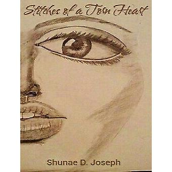 Stitches of a Torn Heart by Shunae Joseph - 9781387051472 Book