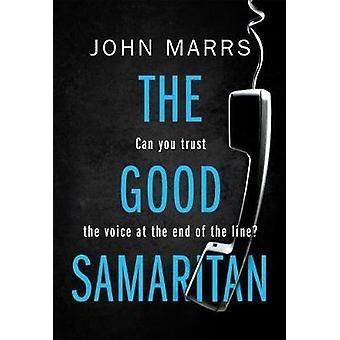 The Good Samaritan by John Marrs - 9781503903364 Book