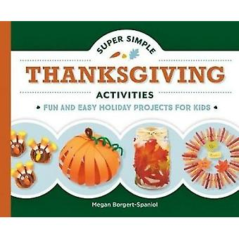 Super Simple Thanksgiving Activities - Fun and Easy Holiday Projects f