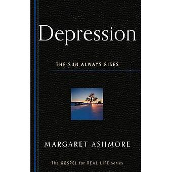 Depression - The Sun Always Rises by Margaret Ashmore - 9781596386259