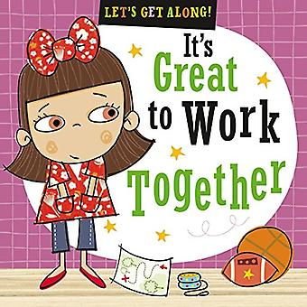 Let's Get Along - It's Great to Work Together by Thomas Nelson - 97817