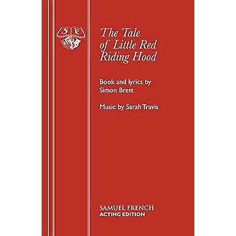 The Tale of Little Red Riding Hood by Brett & Simon