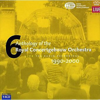 Royal Concertgebouw Orchestra - Anthology of the Royal Concertgebouw Orchestra, Vol. 6: 1990-2000 [CD] USA import
